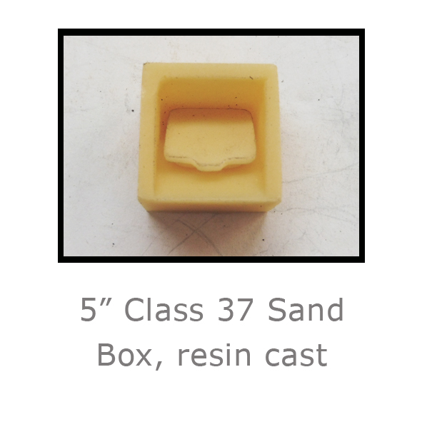 5in Class 37sand box resin
